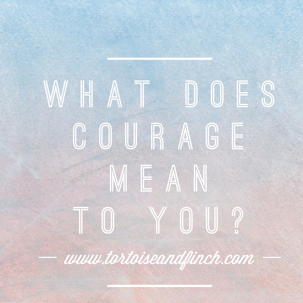 """""""On Courage"""" Writing Contest Sponsored by Tortoise and Finch Productions, LLC"""